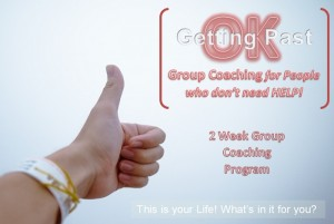 Group Coaching - Getting Past OK! @ Futura House